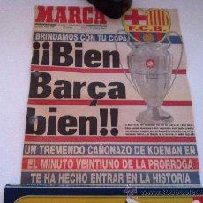 Colecionismo desportivo: PORTADA ORIGINAL DE MARCA. 21/05/92. BARCELONA, CAMPEON DE EUROPA. EL GOL DE KOEMAN.. Lote 174009724