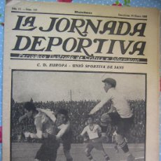 Coleccionismo deportivo: LA JORNADA DEPORTIVA Nº 108 AÑO 1923 PRECIO 30 CENT C.D EUROPA UNIO SPORTIVA DE SANS. Lote 29895676