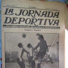 Collectionnisme sportif: LA JORNADA DEPORTIVA Nº 33 AÑO 1922 PRECIO 30 CENT ESPANYA - ESPAÑOL. Lote 29895967