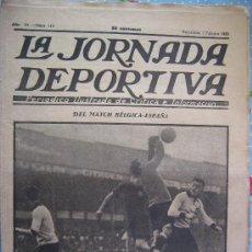 Collectionnisme sportif: LA JORNADA DEPORTIVA Nº 77 AÑO 1922 PRECIO 50 CENT DEL MATCH BELGICA - ESPAÑA. Lote 29903385