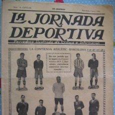 LA JORNADA DEPORTIVA Nº 14 ESPECIAL AÑO 1922 PRECIO 20 CENT FC .BARCELONA - ATHLETIC
