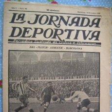 Collezionismo sportivo: LA JORNADA DEPORTIVA Nº 90 AÑO 1922 PRECIO 30 CENT F.C BARCELONA BARÇA ATHLETIC BILBAO. Lote 29912040