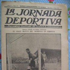 LA JORNADA DEPORTIVA Nº 30 AÑO 1922 PRECIO 30 CENT ESPAÑA FRANCIA