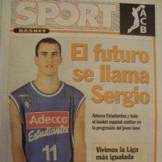 Coleccionismo deportivo: PERIODICO SPORT EXTRA BASKET SERGIO RODRIGUEZ 2005/06. Lote 29976214