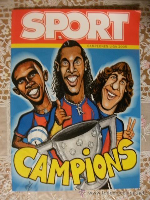 REVISTA SPORT ESPECIAL BARÇA CAMPIONS 2005 CON PÓSTER CENTRAL BARCELONA (Coleccionismo Deportivo - Revistas y Periódicos - Sport)