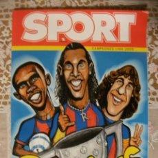 Coleccionismo deportivo: REVISTA SPORT ESPECIAL BARÇA CAMPIONS 2005 CON PÓSTER CENTRAL BARCELONA. Lote 89431963