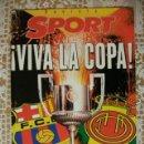 Coleccionismo deportivo: SPORT VIVA LA COPA FINAL COPA DEL REY BARCELONA MALLORCA . Lote 30044183