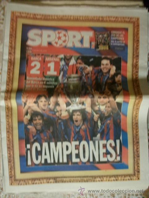SPORT FINAL CHAMPIONS 2006 CAMPEONES BARÇA ARSENAL BARCELONA FUTBOL (Coleccionismo Deportivo - Revistas y Periódicos - Sport)