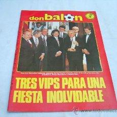 Collectionnisme sportif: DON BALON Nº 581: TRES VIPS PARA UN FIESTA INOLVIDABLE, INFORME SOBRE EL NUEVO ATHLETIC, FUTBOLANDIA. Lote 163830641