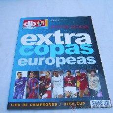 Coleccionismo deportivo: EXTRA DON BALON Nº 82. EXTRA COPAS EUROPEAS 2005/2006, LIGA DE CAMPEONES. UEFA CUP. Lote 45407192
