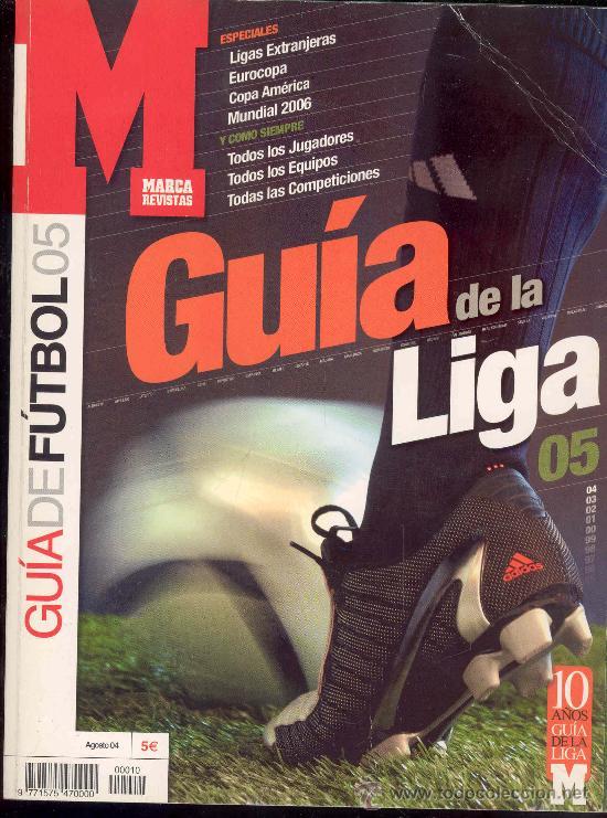 REVISTA MARCA, GUIA DE LA LIGA 05 (Coleccionismo Deportivo - Revistas y Periódicos - Marca)