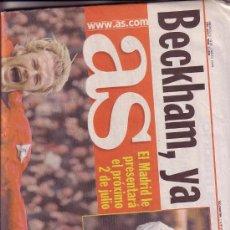 Coleccionismo deportivo: DIARIO AS REAL MADRID DAVID BECKHAM MIERCOLES 18 JUNIO DE 2003 ESPAÑA. Lote 30693488