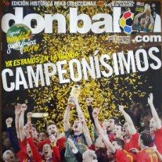Coleccionismo deportivo: DON BALON ESPAÑA CAMPEON DEL MUNDO MUNDIAL FUTBOL SUDAFRICA 2010. Lote 29234391