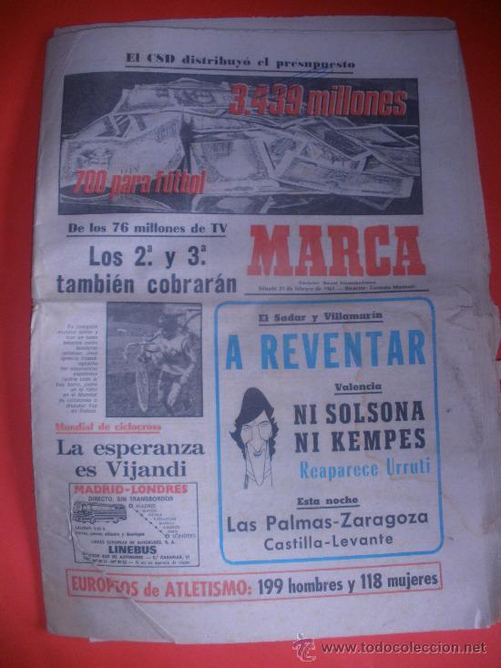 DIARIO MARCA .AÑO 1981.VALENCIA,LAS PALMAS,ZARAGOZA.,ESPECIAL PABLO PORTA..ETC. (Coleccionismo Deportivo - Revistas y Periódicos - Marca)