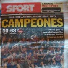 Coleccionismo deportivo: SPORT FEBRERO 2011 BARÇA CAMPEON COPA DEL REY DE BALONCESTO. Lote 30771670