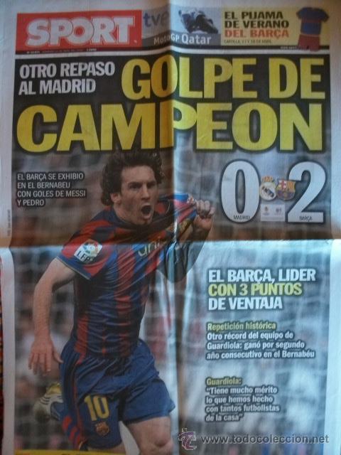 SPORT ABRIL 2010 MADRID - 0 BARÇA - 2 (Coleccionismo Deportivo - Revistas y Periódicos - Sport)