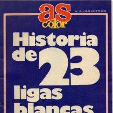 Coleccionismo deportivo: HISTORIA DE 23 LIGAS BLANCAS - AS COLOR 22 MAYO 1988. Lote 31097555