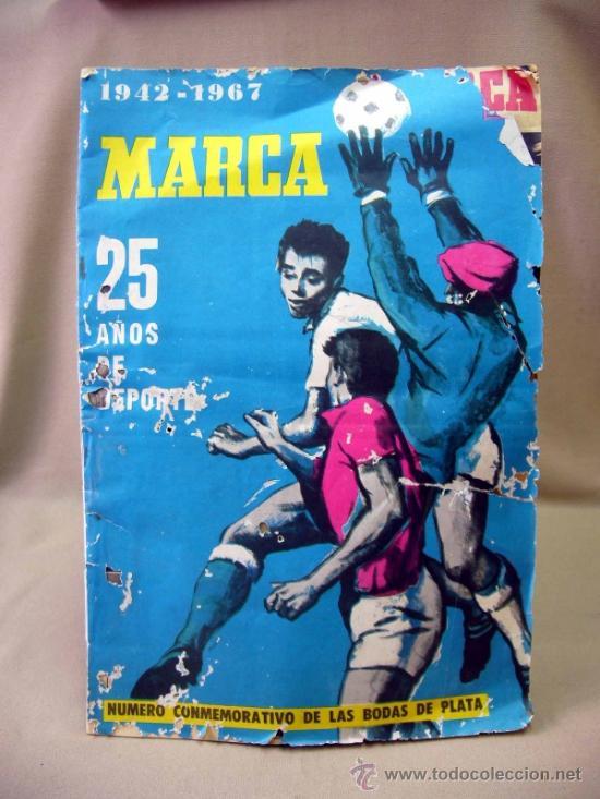 REVISTA, DIARIO, MARCA, 1942-1967, NUMERO CONMEMORATIVO DE LAS BODAS DE PLATA (Coleccionismo Deportivo - Revistas y Periódicos - Marca)