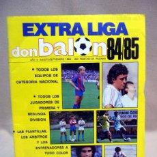 Coleccionismo deportivo: REVISTA, DON BALON, EXTRA LIGA 84-85, EDITA GRADESA, POSTER VALLADOLID. Lote 31311878
