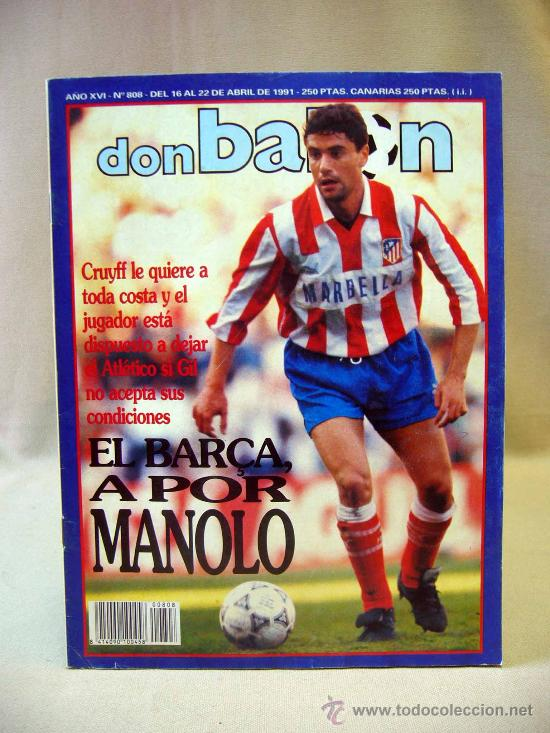 REVISTA DEPORTIVA, FUTBOL, DON BALON, Nº 808, EL BARÇA A POR MANOLO, 1991, POSTER REAL BURGOS (Coleccionismo Deportivo - Revistas y Periódicos - Don Balón)