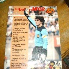 Coleccionismo deportivo: REVISTA DON BALON PORTADA ARCONADA ESPECIAL MUNDIAL 82 Nº4 POSTER AUSTRIA ENVIO GRATIS. Lote 31616069