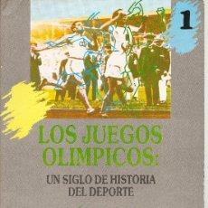 Coleccionismo deportivo: LOS JUEGOS OLIMPICOS (UN SIGLO DE HISTORIA DEL DEPORTE). Lote 31620441