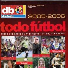 Coleccionismo deportivo: DON BALON TODO FUTBOL -2005-2006. Lote 31667785
