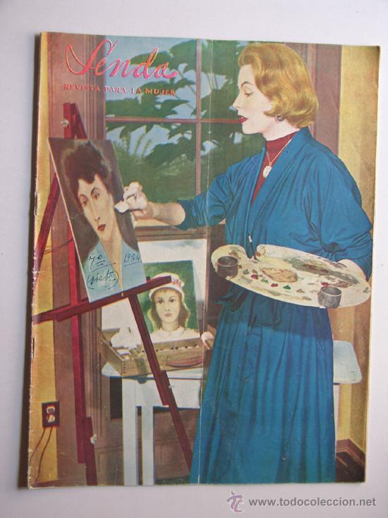 SENDA / REVISTA PARA LA MUJER / AÑO 1954 N.7 / TIERRA SANTA / VACACIONES ROMANAS/ AZAFATAS (Coleccionismo Deportivo - Revistas y Periódicos - Marca)