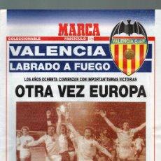 Collezionismo sportivo: FASCICULO Nº 12 VALENCIA LABRADO A FUEGO (OTRA VEZ EUROPA). Lote 31832818