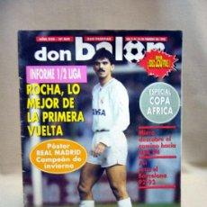 Coleccionismo deportivo: REVISTA, DON BALON, Nº 849, 1992, SIN EL POSTER DEL REAL MADRID. Lote 32505648