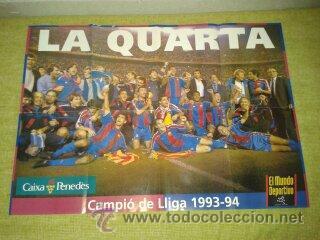 PÓSTER DEL F.C BARCELONA CAMPEÓN DE LIGA 93-94. DREAM TEAM. (Coleccionismo Deportivo - Revistas y Periódicos - Mundo Deportivo)