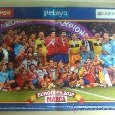 Coleccionismo deportivo: POSTER SELECCIÓN ESPAÑOLA DE FUTBOL / CAMPEONA DE LA EUROCOPA 2012 / 57X35 CMS. Lote 32683186