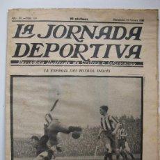 """Collezionismo sportivo: LA JORNADA DEPORTIVA - Nº 119 - """"LA ENERGÍA DEL FÚTBOL INGLÉS"""" - AÑO 1923.. Lote 32731105"""