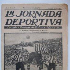 """Collezionismo sportivo: LA JORNADA DEPORTIVA - Nº 152 - NÚMERO ESPECIAL - """"LA FINAL DEL CAMPEONATO DE ESPAÑA"""" - AÑO 1923.. Lote 32772819"""