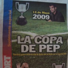 Coleccionismo deportivo: PERIODICO SPORT SUPLEMENTO LA COPA DE PEP GUARDIOLA. Lote 32773244