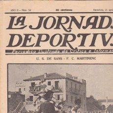 Coleccionismo deportivo: REVISTA JORNADA DEPORTIVA 21 AGOSTO 1922. Lote 32945204