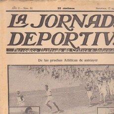 Coleccionismo deportivo: REVISTA JORNADA DEPORTIVA 17 AGOSTO 1922. Lote 32945337