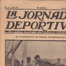 Coleccionismo deportivo: REVISTA JORNADA DEPORTIVA 2 MARZO 1923. Lote 32945359