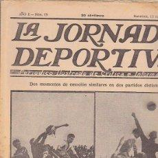 Coleccionismo deportivo: REVISTA JORNADA DEPORTIVA 13 OCTUBRE 1922. Lote 32945476