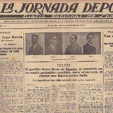 Coleccionismo deportivo: REVISTA LA JORNADA DEPORTIVA 4 ENERO 1924 PARTIDO NORTE - RESTO DE ESPÑA. Lote 33073607