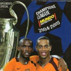 Coleccionismo deportivo: SUPLEMENTO ESPECIAL - CHAMPIONS LEAGUE - 2004/5. Lote 33203918