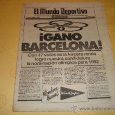 Collezionismo sportivo: EL MUNDO DEPORTIVO EDICION ESPECIAL A MEDIA TARDE DEL 17 OCTUBRE 1986 CONCESION OLIMPIADAS A BARCELO. Lote 33411873