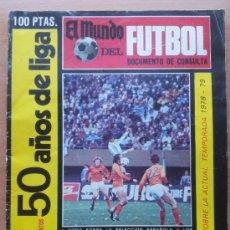 Coleccionismo deportivo: EXTRA MUNDO DEPORTIVO GUIA LIGA 78 - 79 - ESPECIAL 50 AÑOS DE LIGA - 1978 1979 - . Lote 33426846