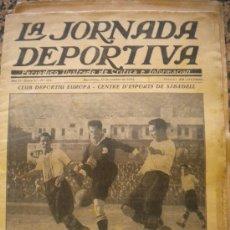 Coleccionismo deportivo: LA JORNADA DEPORTIVA C.D.EUROPA - C.E.SABADELL 13-10-1924. Lote 33571101