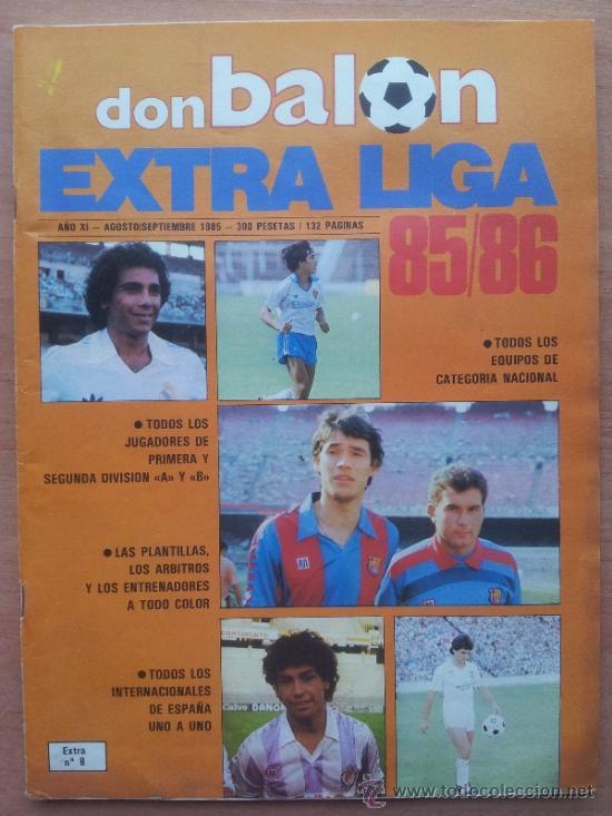 EXTRA DON BALON LIGA 85 - 86 - GUIA LIGA 1985-1986 - (Coleccionismo Deportivo - Revistas y Periódicos - Don Balón)