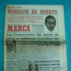 Coleccionismo deportivo: DIARIO MARCA 29 AGOSTO 1947 MUERTE DE MANOLETE. Lote 34171604