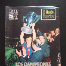 Coleccionismo deportivo: REVISTA EL MUNDO DEPORTIVO EDICION ESPECIAL MAYO 1974. Lote 34643641