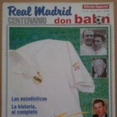 Coleccionismo deportivo: EXTRA DON BALON CENTENARIO REAL MADRID 1902-2002 - EDICION ESPECIAL - POSTER -. Lote 34708284