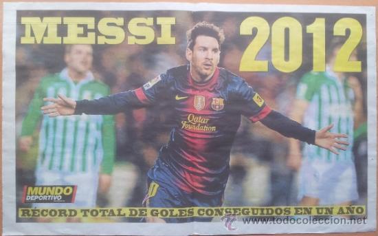 SUPLEMENTO ESPECIAL MUNDO DEPORTIVO POSTER MESSI RECORD DE GOLES AÑO 2012 - FC BARCELONA - BARÇA (Coleccionismo Deportivo - Revistas y Periódicos - Mundo Deportivo)