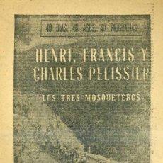 Coleccionismo deportivo: HENRY, CHARLES Y FRANCIS PELISSIER, LOS TRES MOSQUETEROS (MARCA, 1963). Lote 35232843